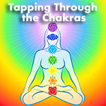 Tapping Through the Chakras For Better Sex, Finances, Love & More!