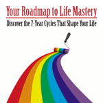 Your Roadmap To Life Mastery (PHYSICAL BOOK)